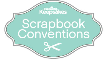 Creating Keepsakes Scrapbook Conventions